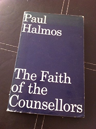 9780094621107: Faith of the Counsellors