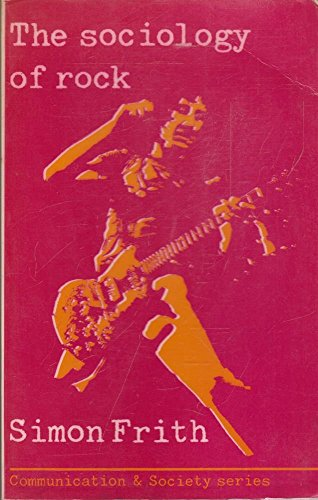9780094622906: Sociology of Rock (Communication and society)
