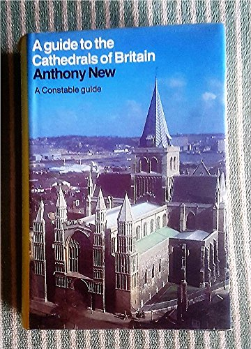 9780094623507: A Guide to the Cathedrals of Britain (Guides)