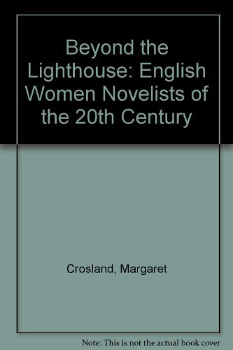 9780094624108: Beyond the Lighthouse: English Women Novelists of the 20th Century