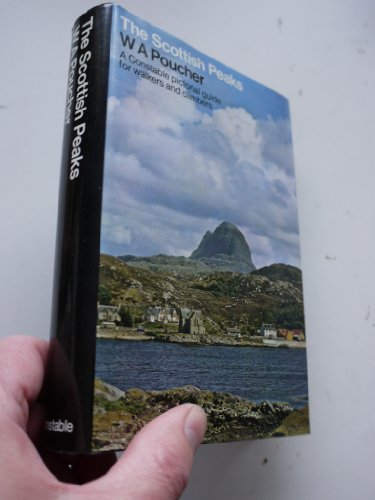 9780094626805: The Scottish peaks: A pictorial guide to walking in this region and to the safe ascent of its most spectacular mountains