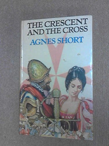 9780094629608: Crescent and the Cross