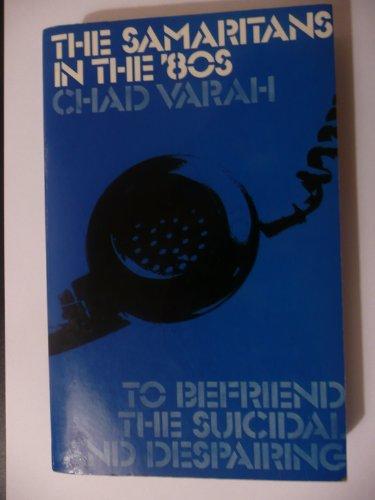 9780094631304: Samaritans in the '80s