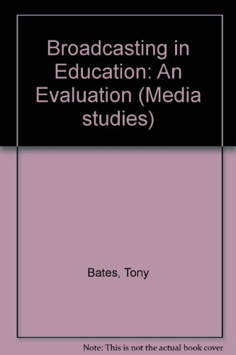 9780094636804: Broadcasting in Education: An Evaluation (Media studies)