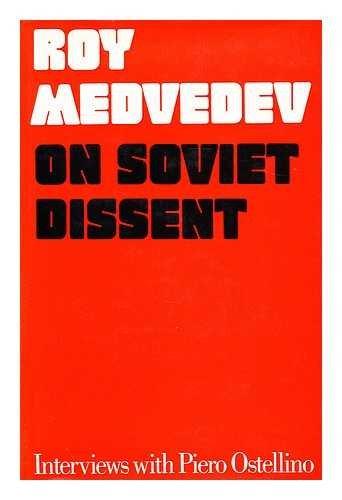 9780094638709: on soviet dissent