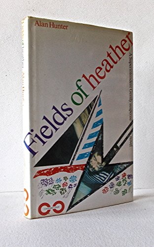 9780094644007: Fields of Heather ([A Superintendent Gently suspense novel])