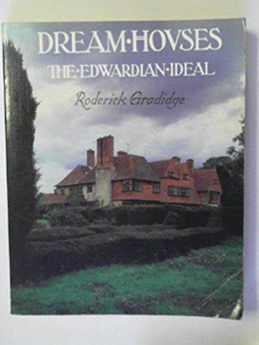 9780094645806: Dream Houses: Edwardian Ideal