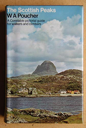 9780094646803: The Scottish Peaks: A Pictorial Guide to Walking in This Region and the Safe Ascent of Its Most Spectacular Mountains