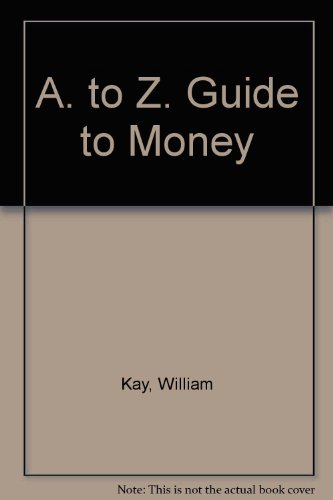 9780094647404: A-Z guide to money