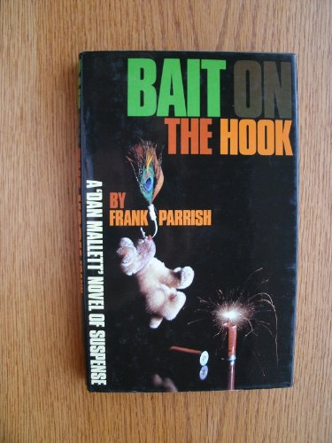 9780094647701: Bait on the Hook