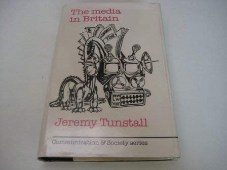 9780094648609: Media in Britain (Communication and society)