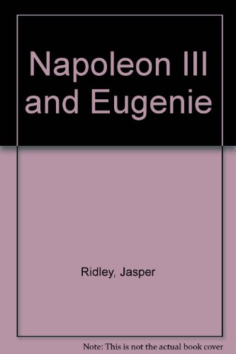 9780094648708: Napoleon III and Eugenie
