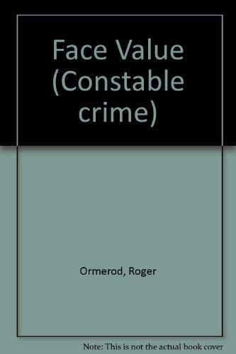 9780094651104: Face Value (Constable crime)