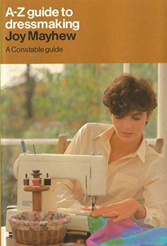 9780094652200: A. to Z. Guide to Dressmaking