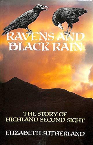 9780094652408: Ravens and Black Rain: Story of Highland Second Sight