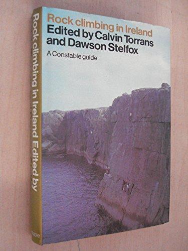 9780094653207: Rock Climbing in Ireland (A Constable guide)