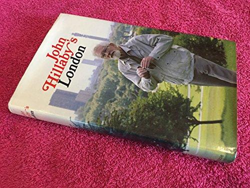John Hillaby's London: John Hillaby