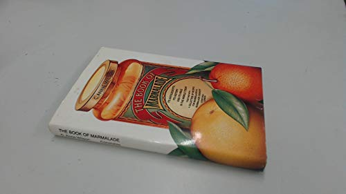 9780094656703: The Book of Marmalade