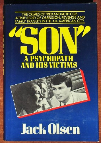 9780094657700: 'Son' a Psychopath and His Victims