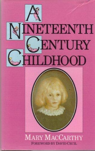 9780094659001: Nineteenth Century Childhood (Biography & Memoirs)