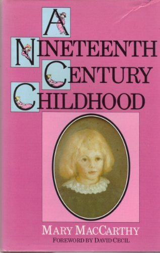9780094659001: A Nineteenth Century Childhood.