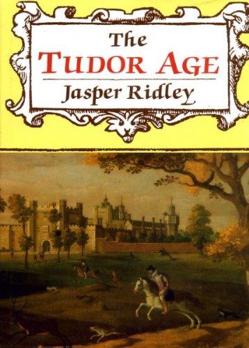 9780094661400: The Tudor Age (History and Politics)