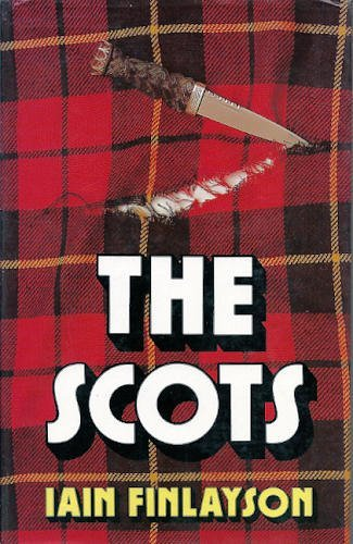 9780094664005: The Scots