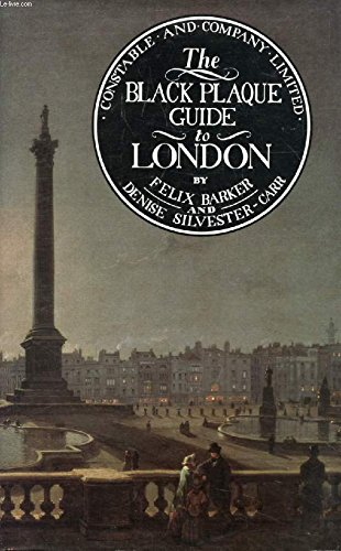 9780094665101: The Black Plaque Guide to London (Psychology/self-help)