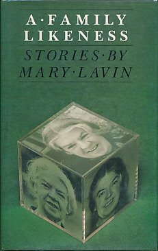 A FAMILY LIKENESS AND OTHER STORIES.: Lavin, Mary.