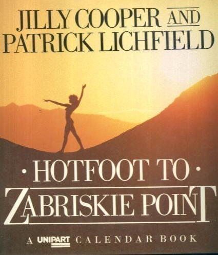 9780094667600: Hotfoot to Zabriskie Point