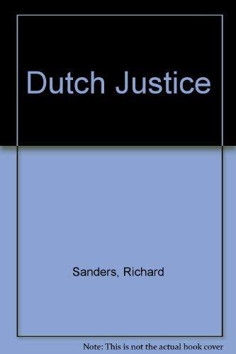 9780094668201: Dutch Justice