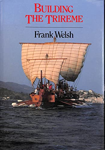 9780094668805: Building the Trireme