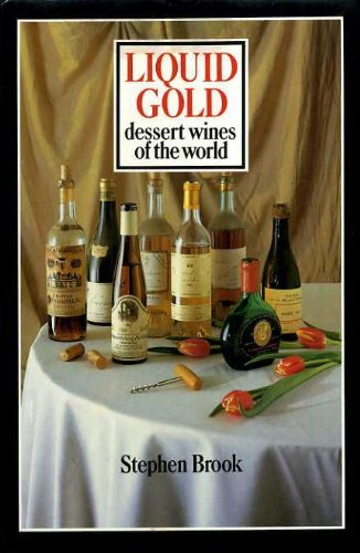 9780094669208: Liquid Gold: Dessert Wines of the World