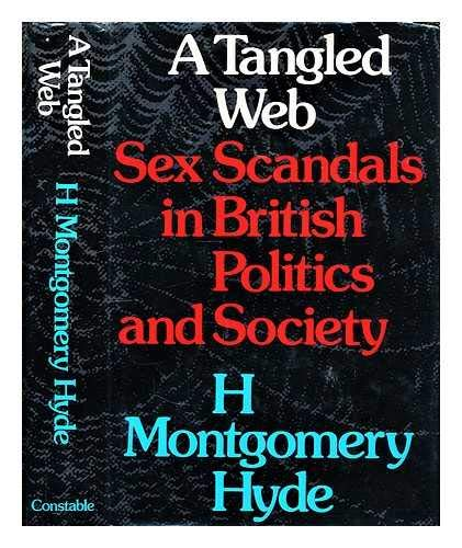 9780094669604: Tangled Web: Sex Scandals in British Politics and Society