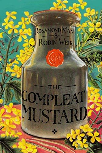 The Compleat Mustard: Man, Rosamond, Weir, Robin