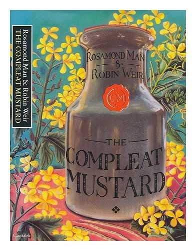 9780094669901: The Compleat Mustard