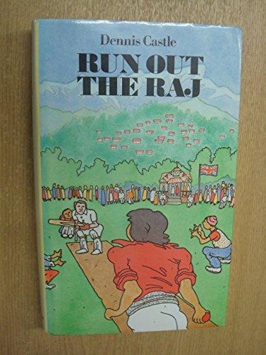 9780094670402: Run Out the Raj
