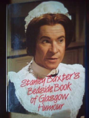 9780094672703: Bedside Book of Glasgow Humour