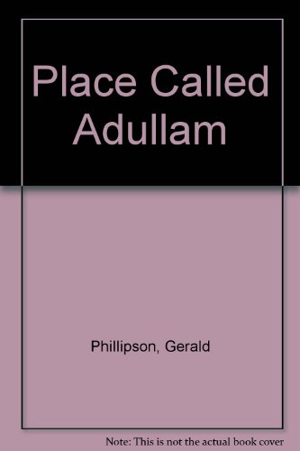 9780094673106: Place Called Adullam