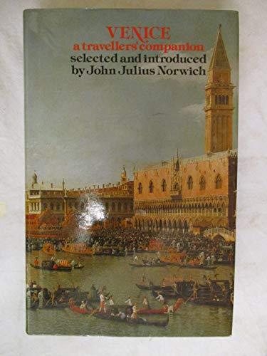 9780094675506: Venice, A Travellers Companion [Lingua Inglese]