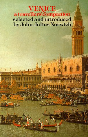 9780094675605: Venice: A Travellers' Companion (The Travellers' companion series)