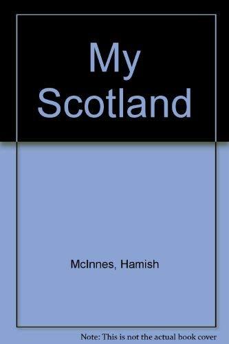 9780094677005: My Scotland