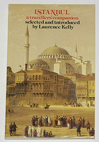 9780094677302: Istanbul a Travellers Companion (The Travellers' companion series)