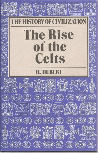 The Rise Of The Celts (Celtic interest)