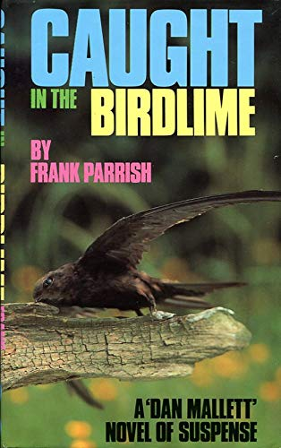 9780094681309: Caught in the Birdlime