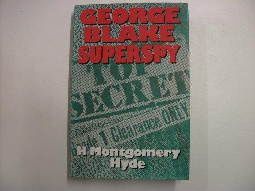 9780094681408: George Blake: Superspy