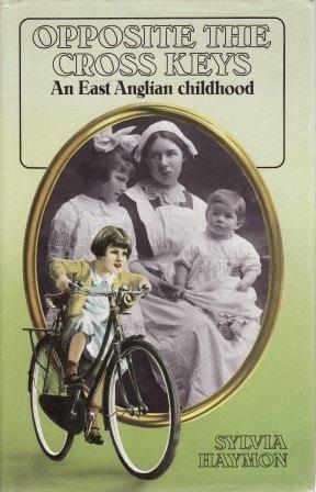9780094683402: Opposite the Cross Keys: An East Anglian Childhood