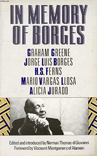 In Memory of Borges: Jorge Luis Borges,