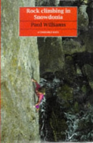 9780094684102: Rock Climbing in Snowdonia (Guides)