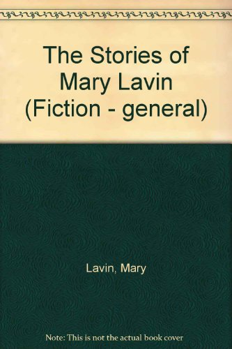 9780094684201: The Stories of Mary Lavin (Fiction - general)